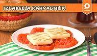 Izgarella ve domatesi buluşturan nefis kahvaltılık nasıl yapılır?