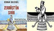 Osman Balcıgil Yazio: Zerdüştiler Hangi Tanrıya İnanır?