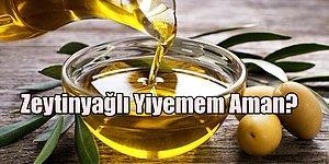 Ülkede Zeytinyağı Satışının Azaltılması İçin Üretildiği İddia Edilen Türkü: Zeytinyağlı Yiyemem Aman