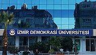 İzmir Demokrasi Üniversitesi 5 Öğretim Üyesi Alacak! Son Başvuru Tarihi Ne Zaman?
