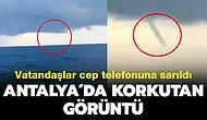 Antalya'da Korkutan Hortum