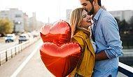 Sevgililer Günü Planına Göre Sizin Aşkınızın Büyüklüğünü Söylüyoruz!