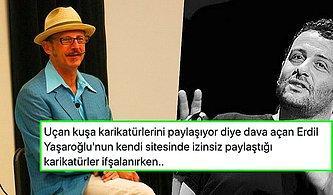 Karikatürleriyle Haksız Kazanç Sağlayanlara Dava Açan Erdil Yaşaroğlu'nun Yaptığı Telif İhlali Gündemde
