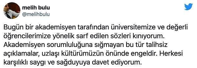 Boğaziçi'ne rektör olarak atanan Melih Bulu, Kılıç'ın üniversite ve öğrencilere yönelik sözlerini kınadı.