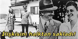 Adolf Hitler ve Eva Braun'un Herkesten Gizlediği Çalkantılı Aşk Hayatı