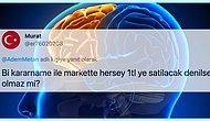 """""""Kararnameyle Markette Her Şey 1 TL Olsa"""" Önerisiyle Beyin Mıncıklatan Ekonomik Deha Twitter Kullanıcısı"""