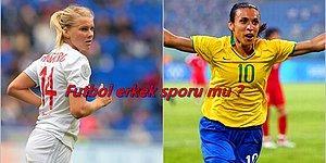 Kim Demiş Erkek Oyunu Diye? Yeşil Sahaların Hakkını Sonuna Kadar Veren 10 Kadın Futbolcu