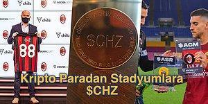 13 Maddede Kripto Para Furyasını Stadyumlara Açmayı Başaran CHZ Projesi ve Taraftar Tokenlarını Anlatıyoruz!