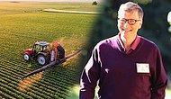 Bill Gates'in Sahip Olduğu Tarım Arazisi, İngiltere Kraliçesi'ni Geçti: Peki Neyi Amaçlıyor?