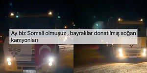 """Tarım Bakanlığı'nın """"Türk Bayraklı Kuru Soğan Kamyonu Geçiti"""" Videosu Tepkilere Neden Oldu"""