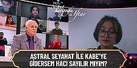 Nihat Hatipoğlu'na Soru: 'Astral Seyahatle Kabe'ye Gidersem Hacı Sayılır mıyım?'