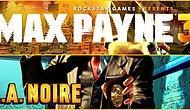 Rockstar Çaktırmadan Max Payne 3 ve LA Noire DLClerini Ücretsiz Yaptı