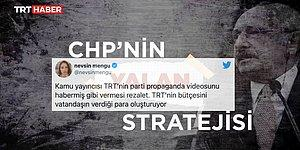 TRT'den Tarafsız Yayıncılık Örneği! AKP'nin 'CHP'nin Yalan Stratejisi' Videosu Topa Tutuldu