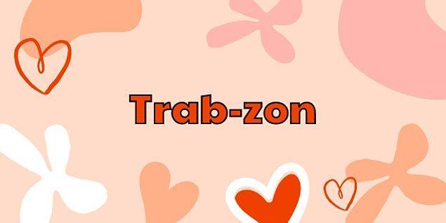 """4. """"Trabzon"""" kelimesi doğru bir şekilde hecelerine ayrılmış mıdır?"""