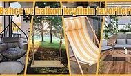 Balkonunuzda veya Bahçenizde Keyif Yapmanız İçin Seçilmiş 12 Şey