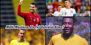 Milli Takım Seviyesinde En Fazla Gol Atmış Futbolcuyu Bulabilecek misin?