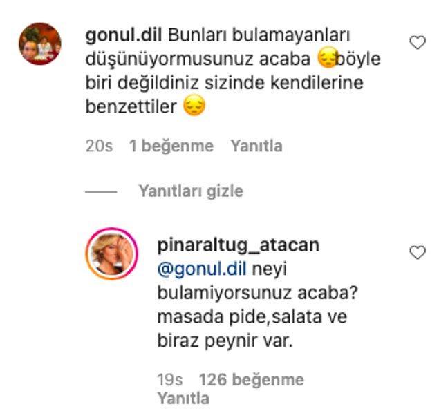 İşte gelen eleştiriler ve Pınar Altuğ'un verdiği cevaplar şöyle...