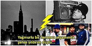 Hip-Hop Müziğin Ortaya Çıkmasına New York'a Düşen Bir Yıldırımın Neden Olduğunu Biliyor muydunuz?