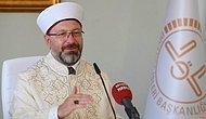 Diyanet Başkanı Erbaş: 'Bayram Namazı Camilerde Kılınacak...'