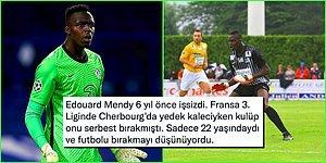6 Yıl Önce İşsizken Şimdi Chelsea ile Şampiyonlar Ligi Finaline Çıkacak Olan Edouard Mendy'nin Hayat Hikayesi