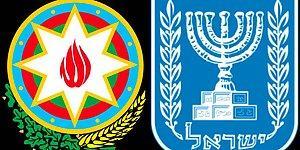 Azerbaycan, İsrail'i Neden Destekliyor?
