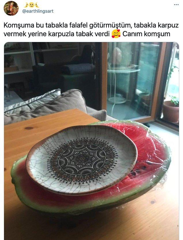 10. Komşunun da tabağı dolu getireni makbuldür. 😂
