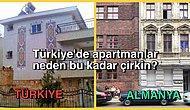 Türkiye'de Sizin Oturduğunuz Apartman da Dahil Bütün Yapılar Neden Bu Kadar Çirkin?