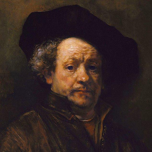 12. Rembrandt'ın portesiyse bu Rembrandt'tır. 😅