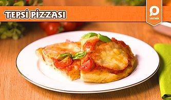 Hafta Sonu Keyfinize Keyif Katacak Çok Pratik Tepsi Pizzası Nasıl Yapılır?