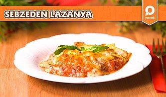 Bildiğimiz Lazanyayı Kabaktan Yaptık, Nefis Oldu! Kabak Lazanya Nasıl Yapılır?
