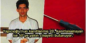 Kriminoloji Tarihimizin En Azılı Suçlusu Olan Tornavidacı Katil: Yavuz Yapıcıoğlu