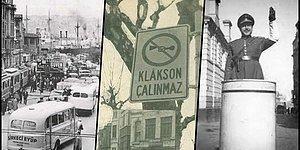 Bir Zamanlar İstanbul ve Ankara'da Korna Çalmanın Yasak Olduğunu Duymuş muydunuz?