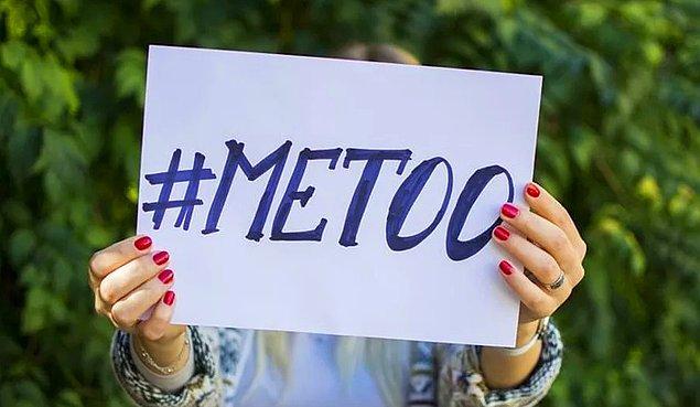 2017 yılında dünyayı kasıp kavurmuş #MeToo kampanyasını hatırlıyorsunuzdur.