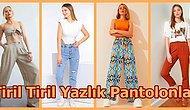 Sıcaklarda Tiril Tiril Giymek İsteyeceğiniz 21 Yazlık İnce Pantolon