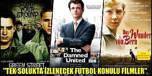 Futbolseverlerin Bir Solukta İzleyeceği En İyi 13 Film
