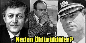 Bitsin Artık! Türkiye Tarihi'nin Karanlık Sayfası: Siyasi Cinayetler