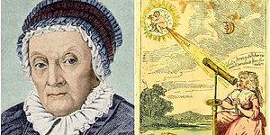 Bize Böyle Güçlü Kadınlar Lazım! Yaptığı Bilimsel Çalışmalarla Para Kazanan İlk Kadın: Caroline Herschel