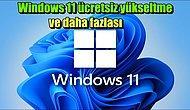 Yeni İşletim Sistemi Windows 11 Rehberi: Ücretsiz Yükseltme, Tasarım, Sistem Gereksinimleri, Genel Özellikler