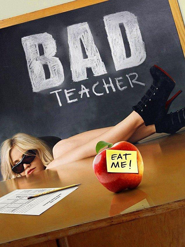 3. Bad Teacher