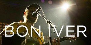 Justin Vernon'ın Kadife Sesiyle, Rüyaların Grubu Bon Iver