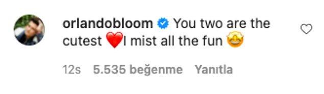 Bir yorum da Orlando Bloom'dan geldi ve 'siz ikiniz çok tatlısınız' dedi! 😅