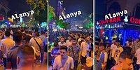 Alanya'da Sokakta Kaydedilen ve 1 Erkeğe 100 Erkeğin Düştüğü Görüntüler