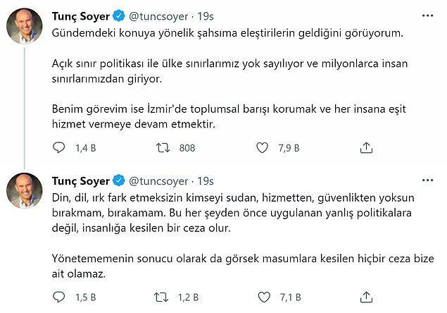 Tunç Soyer'in yaptığı ''Mültecilerle birlikte yaşıyoruz, herkes bunu hazmetmeli.'' açıklamasının ardından kendisine gelen tepkilere Twitter hesabından yanıt verdi.