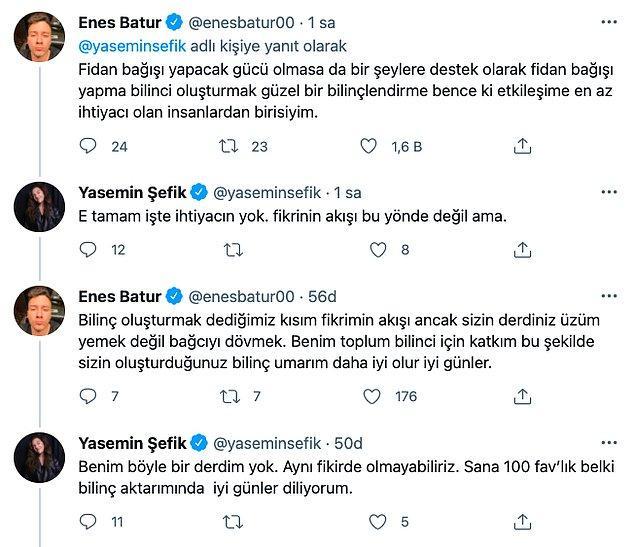 Ve hatta Yasemin Şefik ile Enes Batur arasında şöyle bir tartışma geçti: