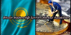 Bitcoin Madenciliğinin Merkezi Değişiyor mu? Yeni İstikamet Kazakistan
