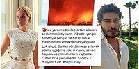 Help Turkey! Bir Türlü Söndürülemeyen Orman Yangınları İçin Ünlü İsimler Tüm Dünyadan Yardım İstedi