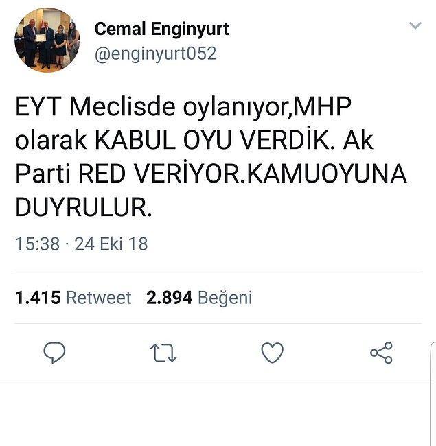 11. Cumhur İttifakı öncesi MHP'li milletvekili Cemal Enginyurt'un attığı ve sildiği tweetlerden bir tanesi.