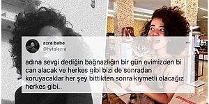 Canice Katledilen Azra'nın Kadın Cinayetleriyle İlgili Yaşadığı Korkuyu Belirttiği Paylaşımı Ortaya Çıktı