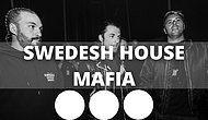 Büyü Dediğin Böyle Yapılır! Sweedish House Mafia'nın En Büyüleyici 12 Şarkısı