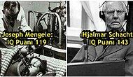 Nazi Almanya'sında Yapılan Katliamların ve Ürkütücü Deneylerin Sorumlusu En Yüksek IQ'lu 17 Cani
